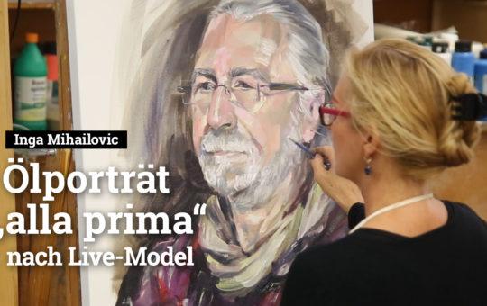 Inga Mihailovic Live-Video, Oelportrait, Alla Prima nach Live-Protrait